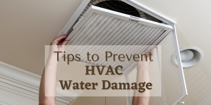 Tips to Prevent HVAC Water Damage