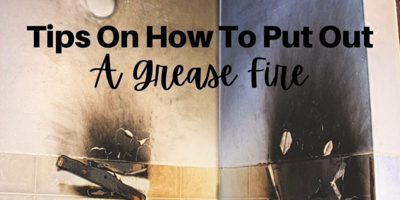 Tips on How to Put Out a Grease Fire